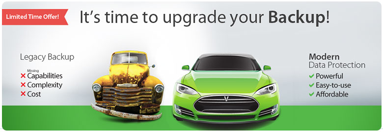 It's time to upgrade your backup - request a quote today!